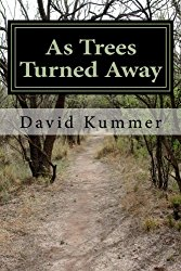 As Trees Turned Away